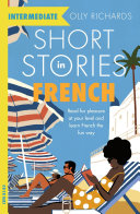 Pdf Short Stories in French for Intermediate Learners Telecharger