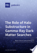 The Role of Halo Substructure in Gamma-Ray Dark Matter Searches
