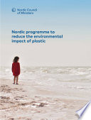 Nordic programme to reduce the environmental impact of plastic