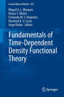 Fundamentals of Time Dependent Density Functional Theory