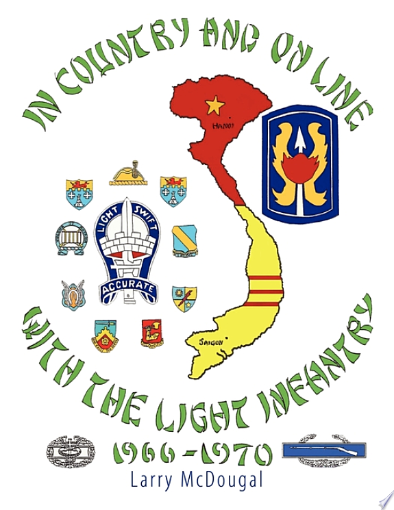 In Country and on Line with the Light Infantry 1966-1970