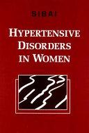 Hypertensive Disorders in Women