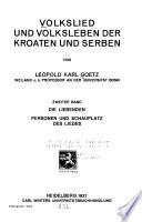 Volkslied Un Volksleben Der Kroaten und Serben. [Herausgeber: Karl Heinrich Meyer]