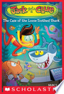 Jack Gets a Clue  4  The Case of the Loose Toothed Shark Book