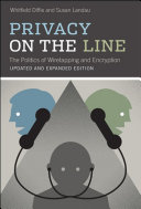 Privacy on the Line  updated and expanded edition