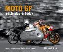 Moto GP Yesterday   Today