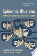 Epidemic Illusions