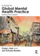 A Guide to Global Mental Health Practice [Pdf/ePub] eBook