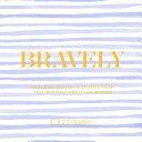 Bravely Pdf/ePub eBook