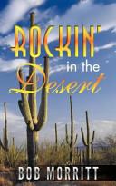 Rockin  in the Desert