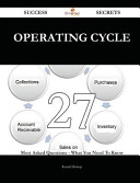 Operating Cycle 27 Success Secrets   27 Most Asked Questions on Operating Cycle   What You Need to Know