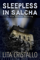 Sleepless in Salcha
