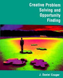 Creative Problem Solving and Opportunity Finding Book