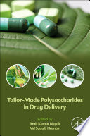 Tailor-Made Polysaccharides in Drug Delivery