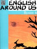 English Around Us   Reader 8