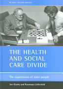 The Health and Social Care Divide