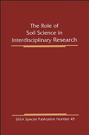The Role of Soil Science in Interdisciplinary Research Book