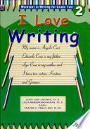 I Love Writing Grade 2 2002 Ed