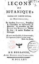 Leçons de botanique faites au jardin royal de Montpellier par Monsieur Imbert ... & recueillies par Mr Dupuy des Esquiles... [pseud. de Antoine Gouan P. E., Grassous et P. Cusson]...