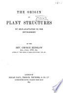 The Origin of Plant Structures by Self-adaptation to the Environment