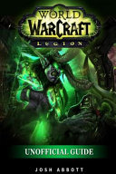World of Warcraft Legion Unofficial Guide
