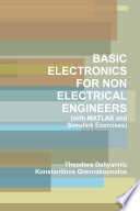 Basic Electronics For Non Electrical Engineers With Matlab And Simulink Exercises  Book PDF