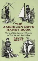 The American Boy s Handy Book