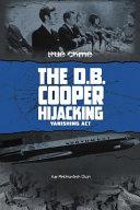 The D B  Cooper Hijacking