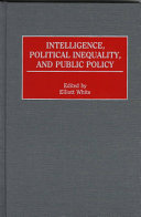 Intelligence  Political Inequality  and Public Policy Book