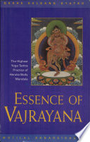 """Essence of Vajrayana: The Highest Yoga Tantra Practice of Heruka Body Mandala"" by Geshe Kelsang Gyatso"
