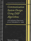 Communication System Design Using DSP Algorithms Book