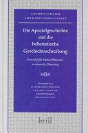 Die Apostelgeschichte und die hellenistische Geschichtsschreibung