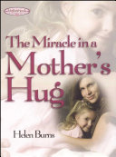 The Miracle in a Mother's Hug