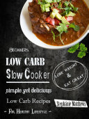 Beginners Low Carb Slow Cooker