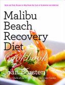Malibu Beach Recovery Diet Cookbook