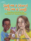 Sing Me a Story! Tell Me a Song!