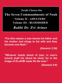 The Seven Commandments of Noah. Volume II - Adultery, Volume III - Bloodshed