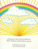 Principles and Applications of the Twelve Universal Laws