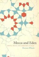 Mecca and Eden