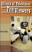 Effects Of Television And The Viewers