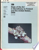 State of the Art in Biorefinery in Finland and the United States, 2008