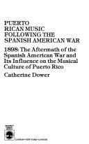 Puerto Rican Music Following The Spanish American War