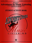 Bowmar S Adventures In Music Listening Level 2 Student Activity Book Book PDF