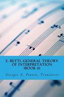 E  Betti  General Theory of Interpretation