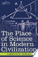 The Place of Science in Modern Civilization