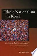 Ethnic Nationalism in Korea Book