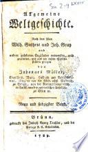 Allgemeine Weltgeschichte. Im Englischen herausgegeben von Wilh. Guthrie und Joh. Gray, ubersetzt und verbessert von verschiedenen deutschen Gulehrten