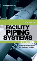 Facility Piping Systems Handbook Book PDF