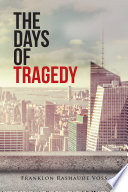 The Days of Tragedy