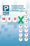 Pharmacy Technician Certified Board Prep  Crossword Puzzles and Word Search